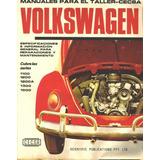 Manual De Taller Reparacion Completo Wolksvagen Escarabajo