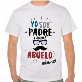Playera Dia Del Padre, Envio Gratis, Regalo,camisa Dia Papa