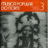 Cd / Música Popular Do Norte V.3 - Folclore - Marcus Pereira