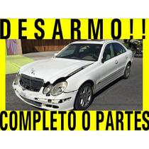 Mercedes E320 Completo O Partes Y Refacciones E350 E500 Audi