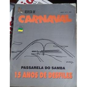 Passarela Do Samba 15 Anos De Desfiles Revista De Carnaval