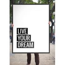Lamina Lista Para Enmarcar Live Your Dream