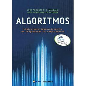 Livro - Algoritmos - Lógica Para Desenvolvimento De Prog