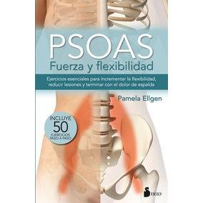 Psoas Fuerza Y Flexibilidad Ellgen, Pamela