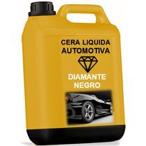 Cera Liquida Automotiva Diamante Negro - 10 Litro