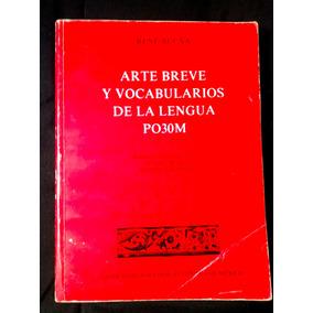 René Acuña. Arte Breve Y Vocabularios De La Lengua Po30m Una