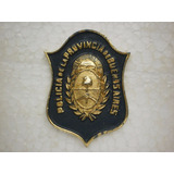 Placa Metalica-policia De Provincia-bs As.-unifaz