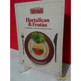 Curso Prático Microondas Hortaliças E Frutas Vol.2-1985!