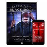 Prision De Black Rock Fernando Trujillo 9 Libros - Digital