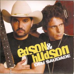 Cd Edson E Hudson - Deu Saudade - Novo***