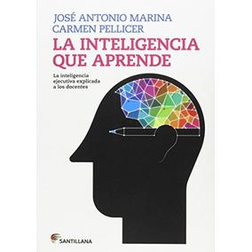 La Inteligencia Que Aprende Explicada A Los Doc Envío Gratis