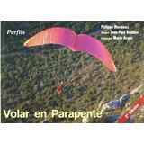 Volar En Parapente Philippe Mermoux