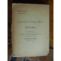 Limites Entre S. Paulo E Minas 1920 Mapas Memoria Raro