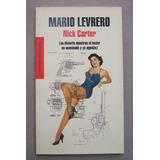 Nick Carter Se Divierte... Mario Levrero