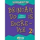 Livro Brincando De Escrever 2 Volume Editora: Ibep