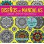 Diseños De Mandalas- Ed. Obelisco