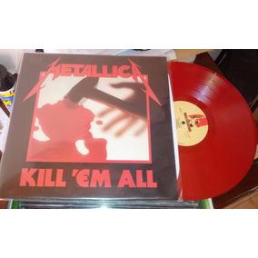 Metallica Kill Em All Raro Lp Vinilo Rojo Nuevo