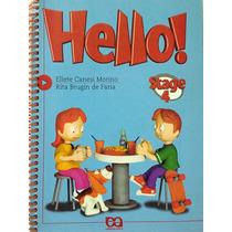 Hello! Stage 4 - Eliete Canesi Morino E Rita Brugin De Faria