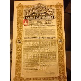 Apólice State Of Santa Catharina Ano 1909 Plano A Dec 6019