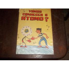 Livro Vamos Conhecer O Átomo Autografado Aristides Pinto