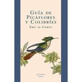 Guía De Picaflores Y Colibríes