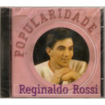 Cd Reginaldo Rossi - Popularidade - Novo***
