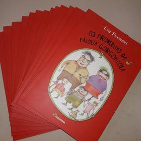 Livro Novo Os Problemas Da Família Gorgonzola - Eva Furnari
