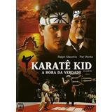 Karate Kid A Hora Da Verdade Dvd Original Novo Lacrado