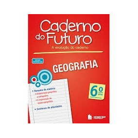 Caderno Do Futuro - Geografia 6, 7, 8 E 9ª Ano Lp