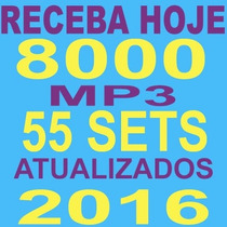 8000 Músicas Festa Djs Bares Boates + 55 Sets Mix 2016 65gb