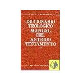 Diccionario Teologico Manual A.t. 2 C. Westermann E. Jenni
