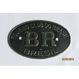 Emblema Br Touring Club Do Brasil /metal Cromado