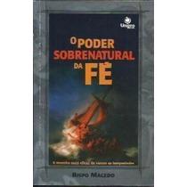 Livro O Poder Sobrenatural Da Fé Bispo Edir Macedo