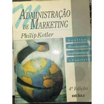 Administração De Marketing - Philip Kotler - 4ª Edição