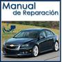 Manual De Taller Y Servicio Chevrolet Cruze 2011 Al 2014