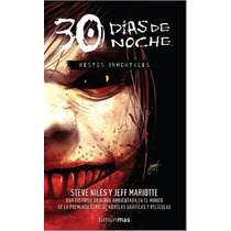 30 Dias De Noche Restos Inmortales - Steve Niles / Timun Mas