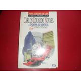 Livro A Cadeira De Dentista Carlos Eduardo Novaes