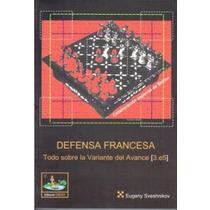 Defensa Francesa - Libro De Ajedrez