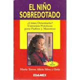 El Nino Sobredotado, Ma. Teresa A. Silva