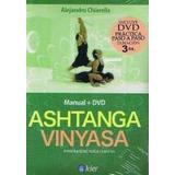 Ashtanga Vinyasa - Alejandro Chiarella - Libro + Dvd - Nuevo