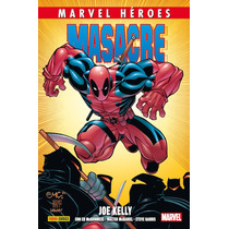 Masacre (deadpool) De Joe Kelly - Panini Comics