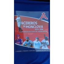 Álbum Y Estampas Acereros De Monclova 2016