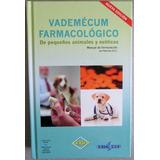 Vademécum Farmacológico De Pequeños Animales