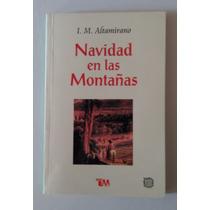 Navidad En Las Montañas, Altamirano