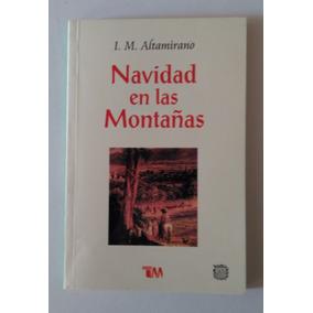 Navidad En Las Montañas Altamirano