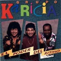 Grupo Karicia - El Poder Del Ritmo Cd