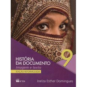 Livro História Em Documento 9º Ano - 2ºedição