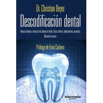 Descodificación Dental Christian Beyer Digital
