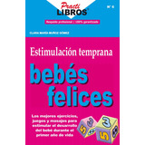 Estimulacion Temprana Bebes Felices - Libro Dig