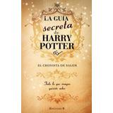 La Guia Secreta De Harry Potter - El Cronista De Salem Pdf